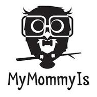 MYMOMMYIS