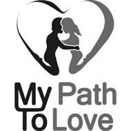 MY PATH TO LOVE