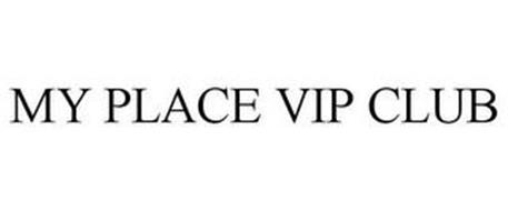 MY PLACE VIP CLUB