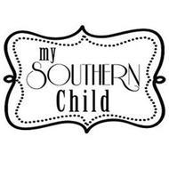 MY SOUTHERN CHILD