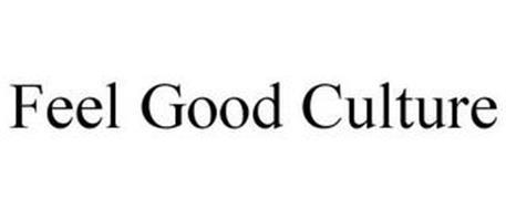 FEEL GOOD CULTURE