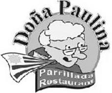 DOÑA PAULINA PARRILLADA RESTAURANT