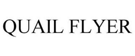 QUAIL FLYER