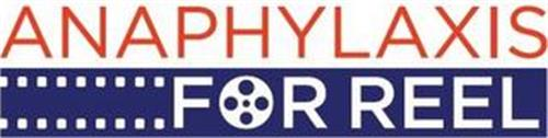 ANAPHYLAXIS FOR REEL