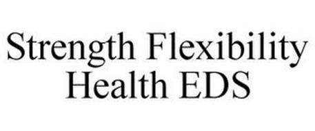 STRENGTH FLEXIBILITY HEALTH EDS