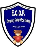 D'AMBROSIO EYE CARE E.C.O.P. EMERGENCY CARING OFFICER PACKAGE 978-537-3900