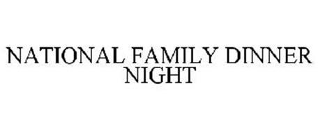 NATIONAL FAMILY DINNER NIGHT