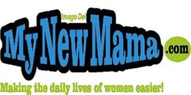 MYNEWMAMA.COM, IMAGO DEI MAKING THE DAILY LIVES OF WOMEN EASIER!