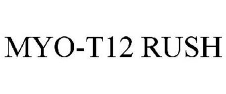 MYO-T12 RUSH
