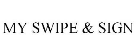 MY SWIPE & SIGN