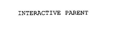 INTERACTIVE PARENT