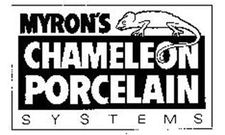 MYRON'S CHAMELEON PORCELAIN SYSTEMS