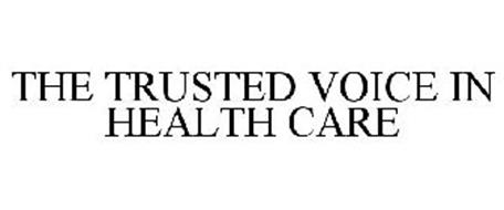 YOUR TRUSTED VOICE IN HEALTHCARE
