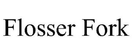 FLOSSER FORK