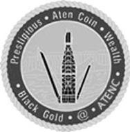 PRESTIGIOUS · ATEN COIN · WEALTH · BLACK GOLD · @ · ATENC