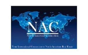 NAC NORTH AMERICAN CONNECTION YOUR INTERNATIONAL CONNECTION TO NORTH AMERICAN REAL ESTATE