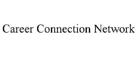 CAREER CONNECTION NETWORK