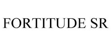 FORTITUDE SR