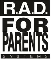 R.A.D. FOR PARENTS SYSTEMS