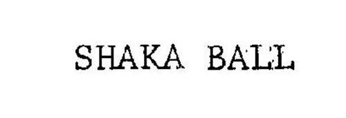 SHAKA BALL