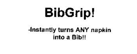 BIBGRIP! -INSTANTLY TURNS ANY NAPKIN INTO A BIB!!