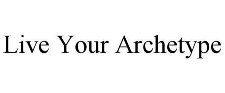 LIVE YOUR ARCHETYPE