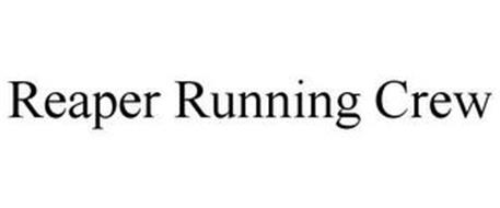 REAPER RUNNING CREW