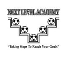 "NEXTLEVELACADEMY ""TAKING STEPS TO REACH YOUR GOALS"""