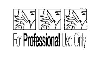 FOR PROFESSIONAL USE ONLY