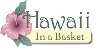 HAWAII IN A BASKET
