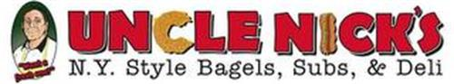 """WANT A FRESH ONE""? UNCLE NICKS'S N.Y. STYLE BAGELS, SUBS, & DELI"