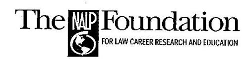 THE NALP FOUNDATION FOR LAW CAREER RESEARCH AND EDUCATION