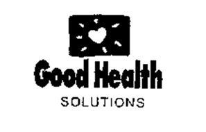 GOOD HEALTH SOLUTIONS