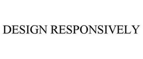DESIGN RESPONSIVELY