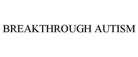 BREAKTHROUGH AUTISM