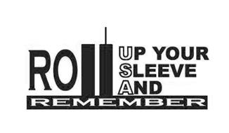 ROLL UP YOUR SLEEVE AND REMEMBER