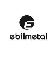 EBILMETAL
