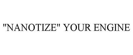 """NANOTIZE"" YOUR ENGINE"