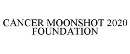 CANCER MOONSHOT 2020 FOUNDATION