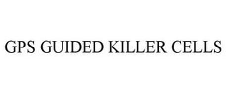 GPS GUIDED KILLER CELLS