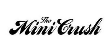 THE MINI CRUSH