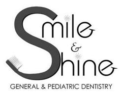 SMILE & SHINE GENERAL & PEDIATRIC DENTISTRY