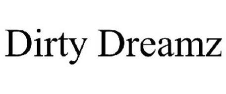 DIRTY DREAMZ