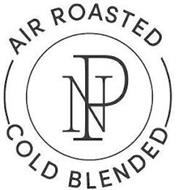 NP AIR ROASTED COLD BLENDED