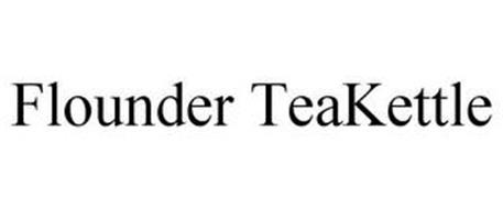 FLOUNDER TEAKETTLE