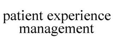 PATIENT EXPERIENCE MANAGEMENT
