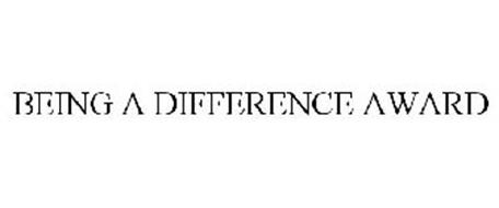 BEING A DIFFERENCE AWARD
