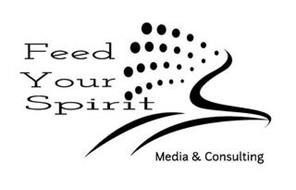FEED YOUR SPIRIT MEDIA & CONSULTING