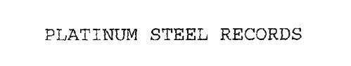 PLATINUM STEEL RECORDS