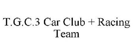 T.G.C.3 CAR CLUB + RACING TEAM